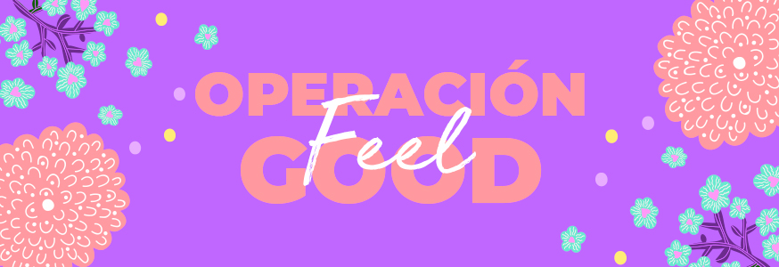 Operación feel good
